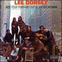 Lee Dorsey - Ride Your Pony