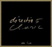 directia 5 Clasic de lux
