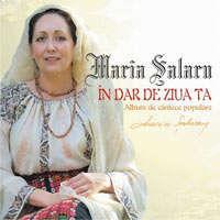 Maria Salaru - In dar de ziua ta!