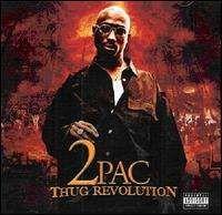2pac - Thug Revolution