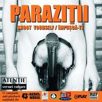 Parazitii - Shoot Yourself
