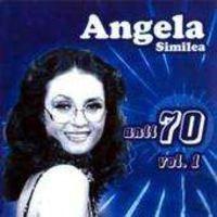 Angela Similea - Angela - Anii '70 Vol 1