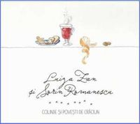 Various - Luiza Zan & Sorin Romanescu - Colinde Si Povesti De Craciun