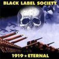 Black Label Society - 1919 Eternal