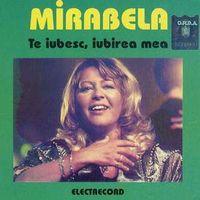 Mirabela Dauer - Te iubesc iubirea mea
