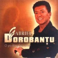 Gabriel Dorobantu - O picatura de amor