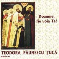 Teodora Paunescu Tuca - Doamne, fie voia Ta!
