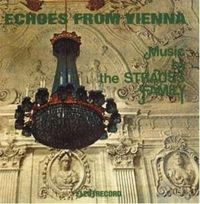 Various - Echoes from Vienna - Music by the Strauss Family