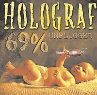 Holograf - 69% Unplugged (reeditare)