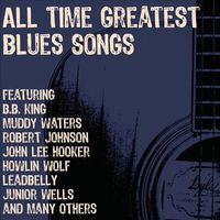 Various - All Time Greatest Blues Songs