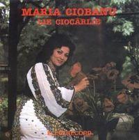 Maria Ciobanu - Lie ciocarlie