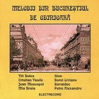 Various - Melodii din Bucurestiul de odinioara 1