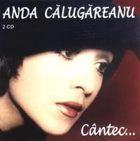 Anda Calugareanu - Cantec ... CD 1