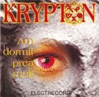 Krypton - Am dormit prea mult