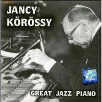 Jancy Korossy - Great Jazz Piano