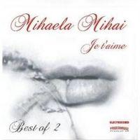 Mihaela Mihai - Je t'aime