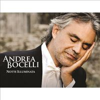 Andrea Bocelli - Notte Illuminata