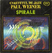 Cvartetul De Jazz Paul Weiner - Spirale