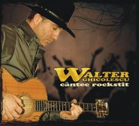 Walter Ghicolescu - Cantec rockstit
