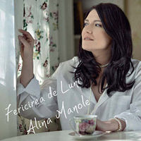Alina Manole - Fericirea de Luni