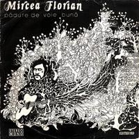 Mircea Florian - Padure De Voie Buna