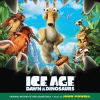 Soundtrack - Ice Age: Dawn of the Dinosaurs