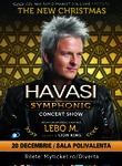Concert Havasi Symphonic la Sala Polivalenta