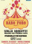 Baro Foro, editia intai: Goran Bregovic, Mahala Rai Banda si Gipsy Casual la Arenele Romane pe 29 august