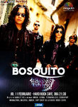 BOSQUITO canta pe 11 februarie la Hard Rock Cafe din Bucuresti