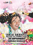 Concert Goran Bregovic Wedding and Funeral Orchestra pe 29 septembrie la Arenele Romane