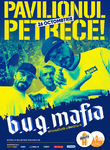 B.U.G. MAFIA// Pavilionul petrece! // #PrimaData la Beraria H