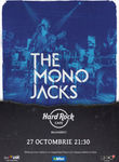 Concert The Mono Jacks pe 27 octombrie la Hard Rock Cafe
