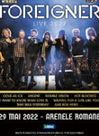 Foreigner in concert la Arenele Romane pe 29 mai 2022