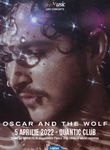 Concert Oscar And The Wolf @ Quantic Club