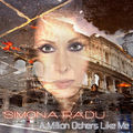 Simona Radu - A Million Others Like Me
