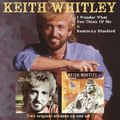Keith Whitley - I Wonder Do You Think Of (CD)