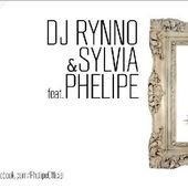 Download DJ Rynno & Sylvia Feat. Phelipe - Panaram(a) (single nou)
