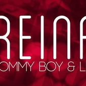 Tommy Boy & LLP - Reina (single nou)