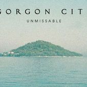 Gorgon City feat. Zak Abel - Unmissable (single nou)