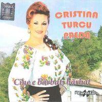 Cristina Turcu Preda - Cine e barbat, barbat
