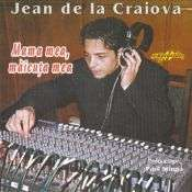 Jean de la Craiova - Mama mea, maicuta mea