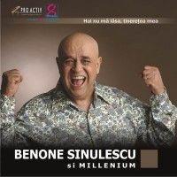 Benone Sinulescu - Hai nu ma lasa, Tineretea Mea