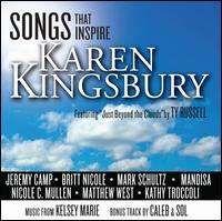 Karen Kingsbury - Songs That Inspire: Karen Kingsbury