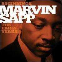 Marvin Sapp - Beginnings