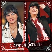 Carmen Serban - Atitudinea Conteaza