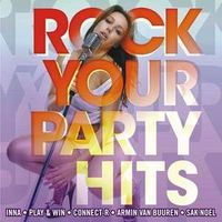 Muzica artisti celebri - Rock Your Party Hits
