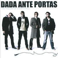 Dada Ante Portas - The Theory of Everything