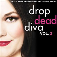 Various - Drop Dead Diva: Music From The Original Television Series, Vol. 2