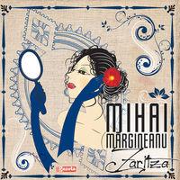 Mihai Margineanu - Zaritza