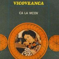 Sofia Vicoveanca - Ca la Vicov